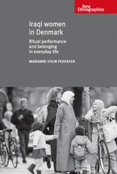 Iraqi women in DenmarkRitual performance and belonging in everyday life