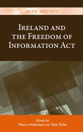 Ireland and the Freedom of Information Act: FOI@15
