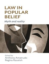 Law in Popular BeliefMyth and Reality
