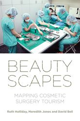 BeautyscapesMapping Cosmetic Surgery Tourism